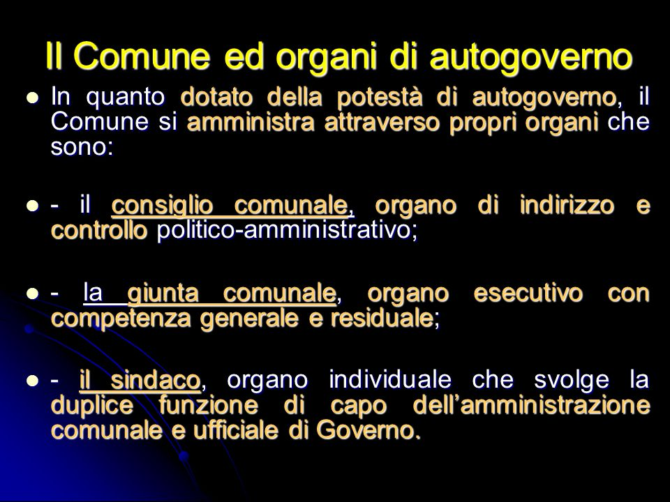 Il Comune ed organi di autogoverno