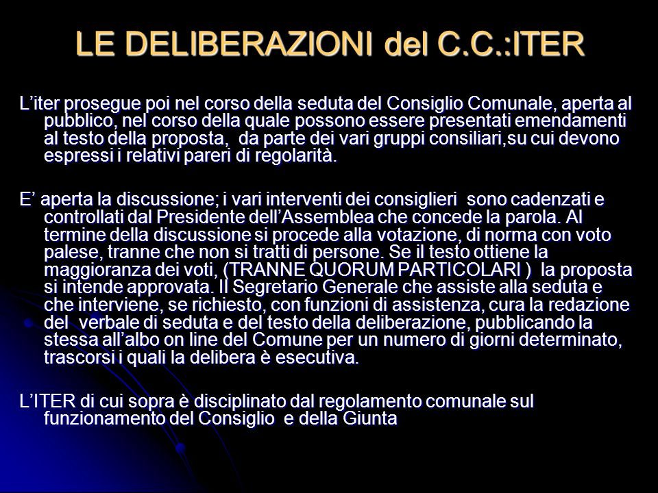 LE DELIBERAZIONI del C.C.:ITER