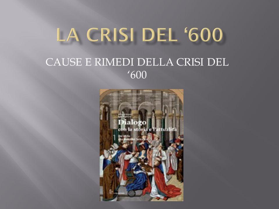CAUSE E RIMEDI DELLA CRISI DEL '600