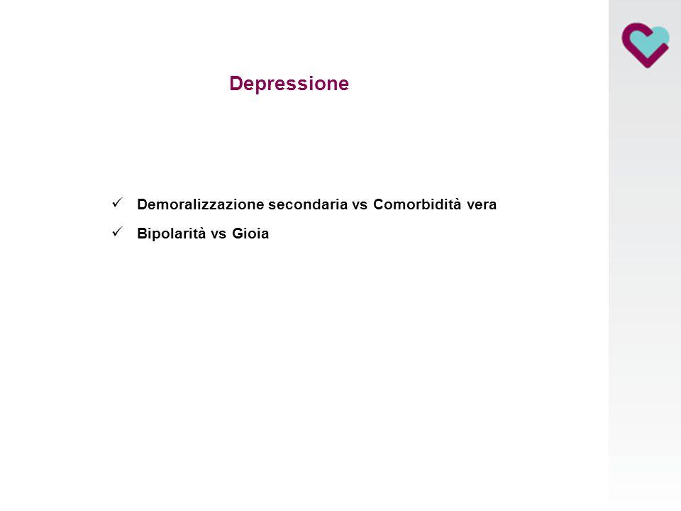 Depressione Demoralizzazione secondaria vs Comorbidità vera