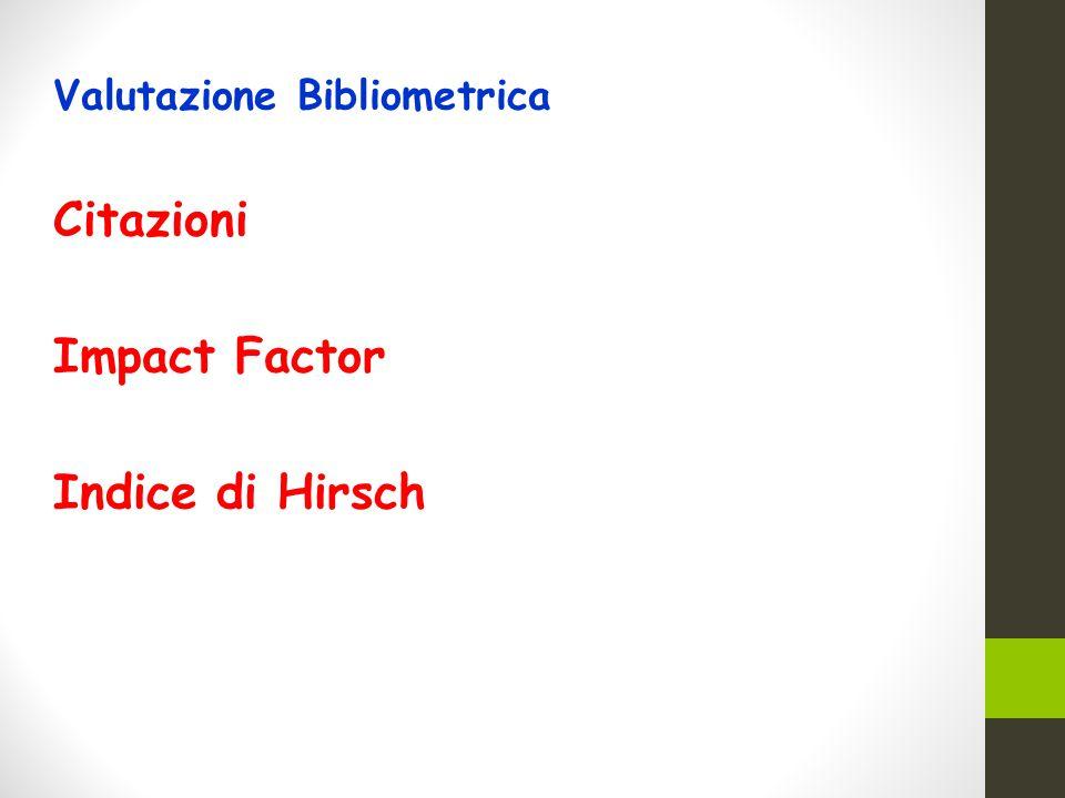 Valutazione Bibliometrica