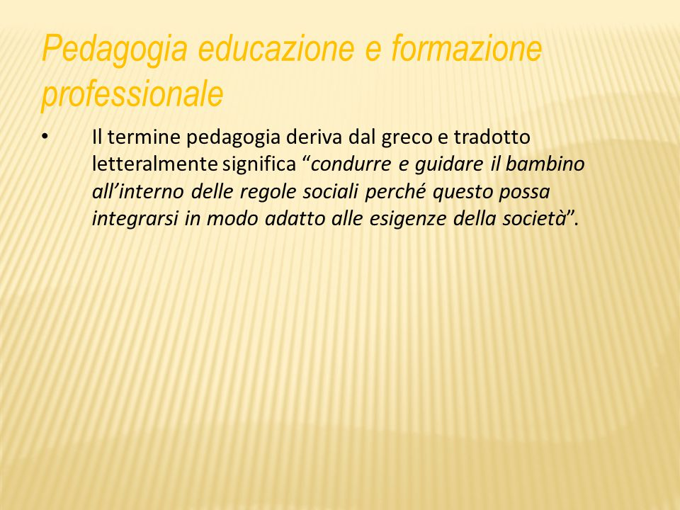 Pedagogia educazione e formazione professionale