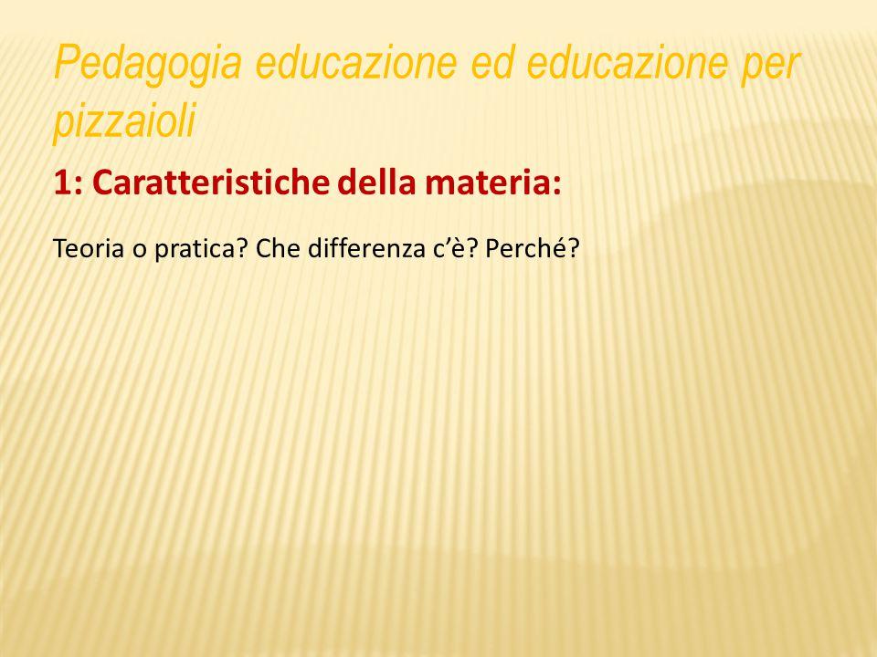 Pedagogia educazione ed educazione per pizzaioli