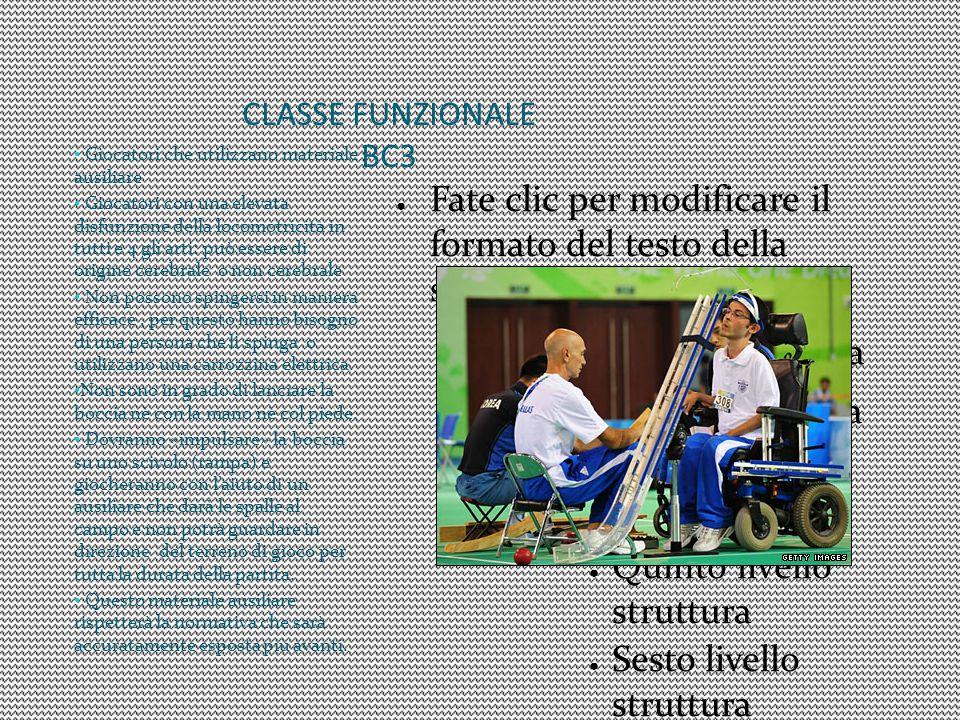 CLASSE FUNZIONALE BC3 Giocatori che utilizzano materiale ausiliare