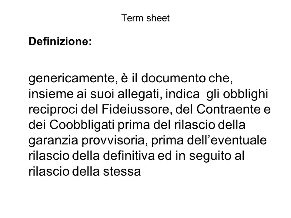 Term sheet Definizione: