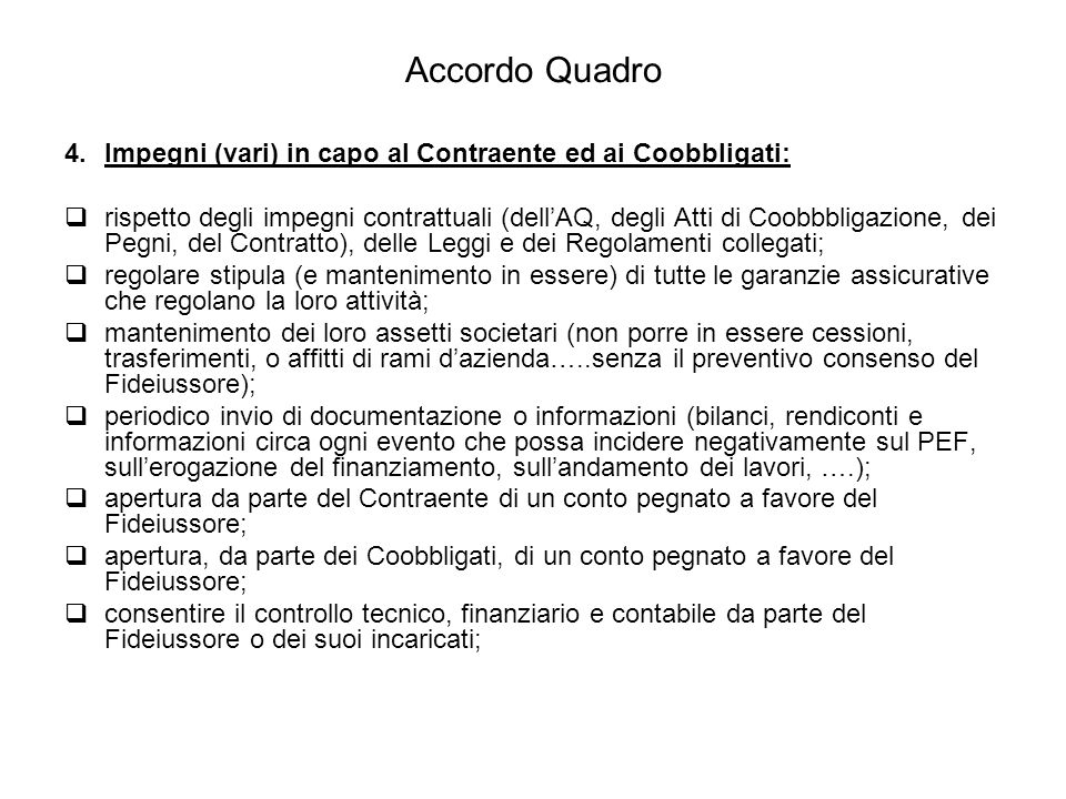 Accordo Quadro Impegni (vari) in capo al Contraente ed ai Coobbligati: