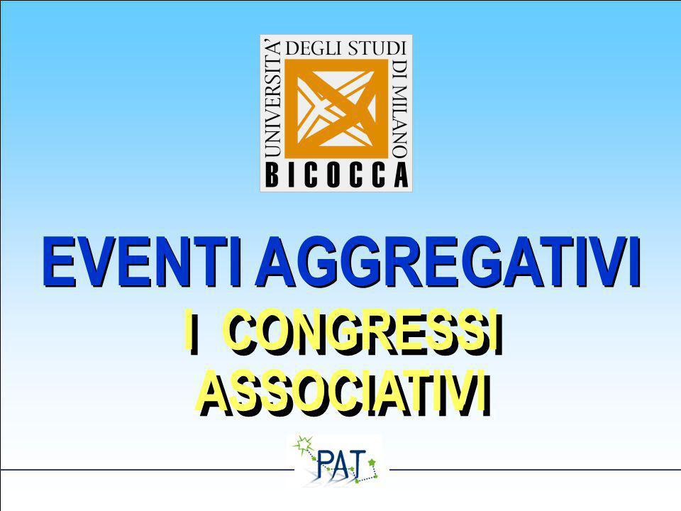 EVENTI AGGREGATIVI I CONGRESSI ASSOCIATIVI