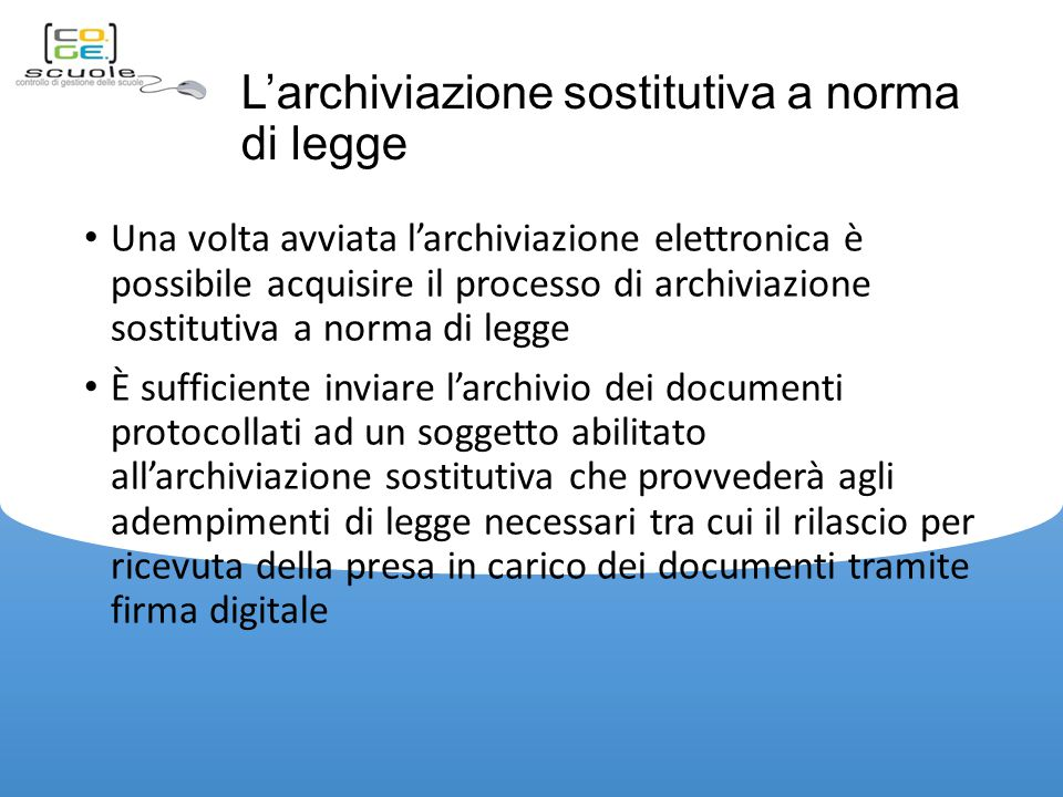 L'archiviazione sostitutiva a norma di legge