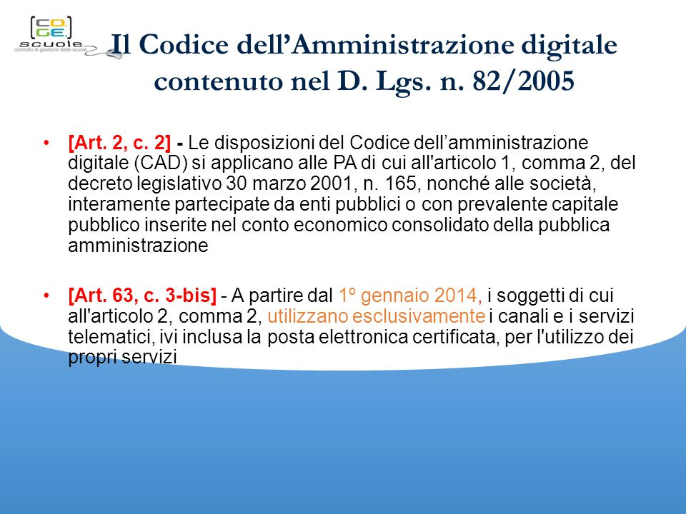 Il Codice dell'Amministrazione digitale contenuto nel D. Lgs. n