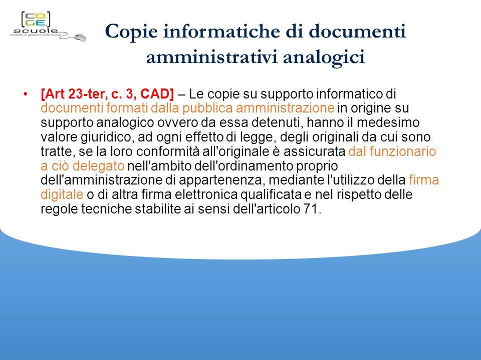 Copie informatiche di documenti amministrativi analogici