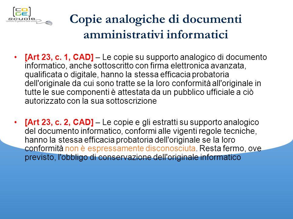 Copie analogiche di documenti amministrativi informatici
