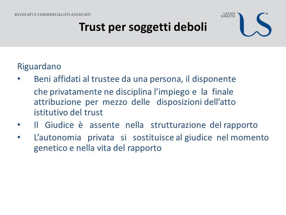 Trust per soggetti deboli
