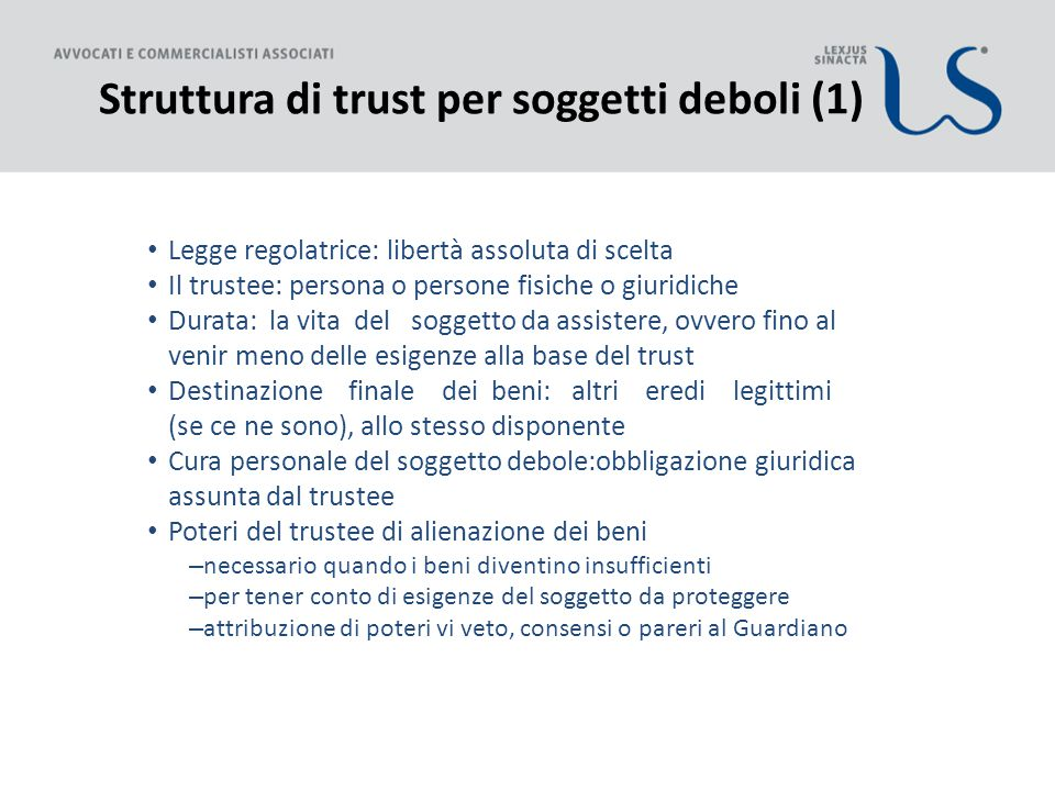 Struttura di trust per soggetti deboli (1)