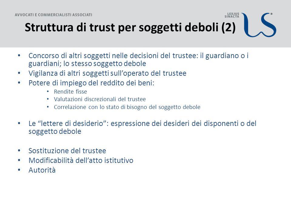 Struttura di trust per soggetti deboli (2)