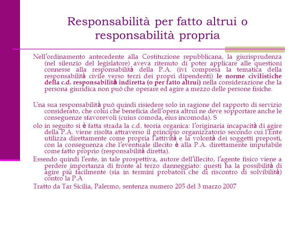 Responsabilità per fatto altrui o responsabilità propria