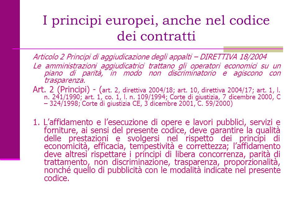 I principi europei, anche nel codice dei contratti