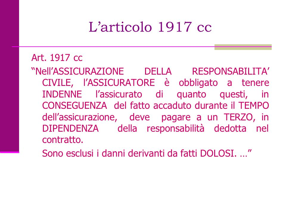 L'articolo 1917 cc Art. 1917 cc.