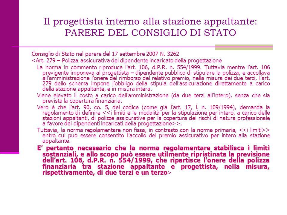 Il progettista interno alla stazione appaltante: PARERE DEL CONSIGLIO DI STATO