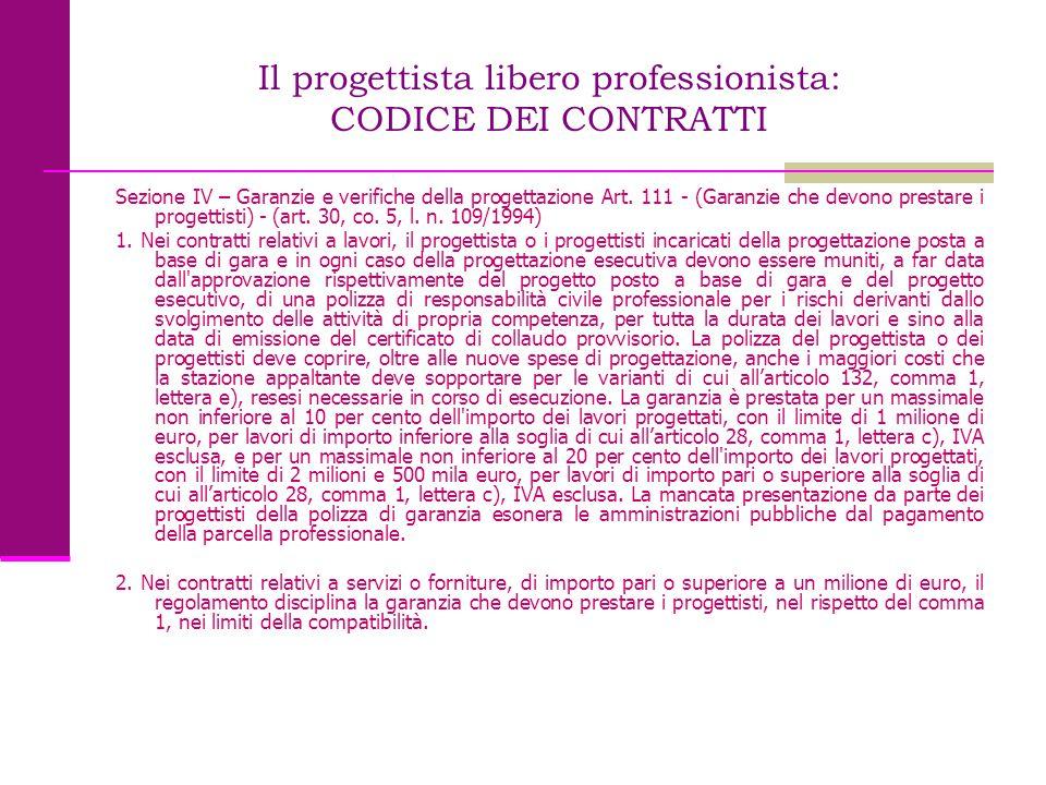 Il progettista libero professionista: CODICE DEI CONTRATTI