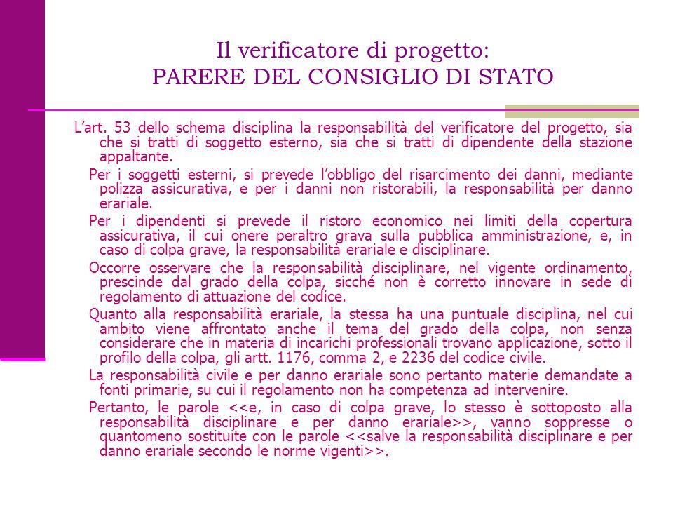 Il verificatore di progetto: PARERE DEL CONSIGLIO DI STATO