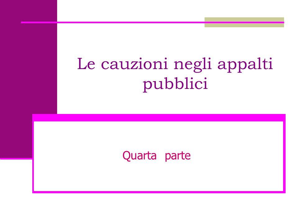 Le cauzioni negli appalti pubblici
