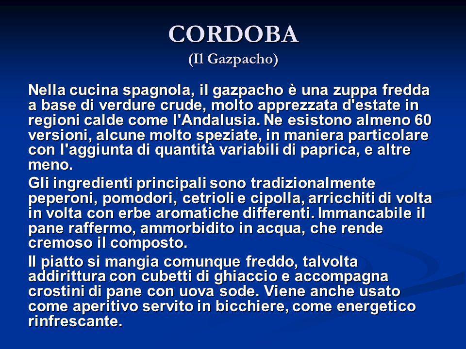 CORDOBA (Il Gazpacho)