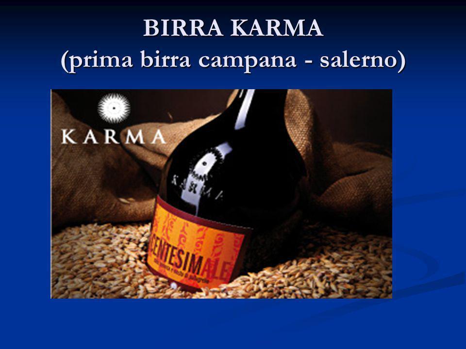 BIRRA KARMA (prima birra campana - salerno)