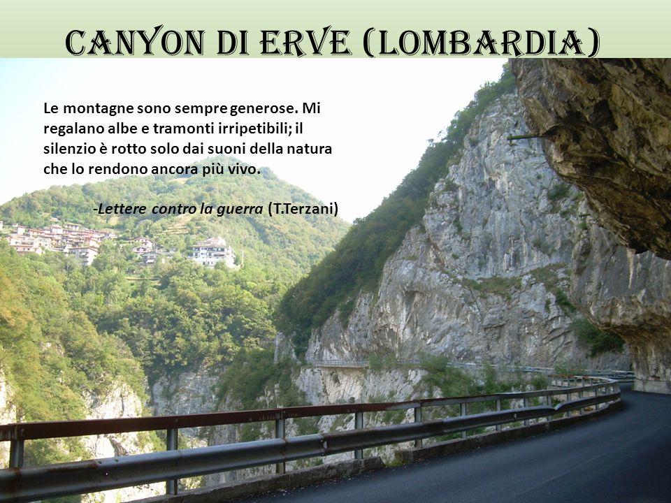 CANYON DI ERVE (LOMBARDIA)