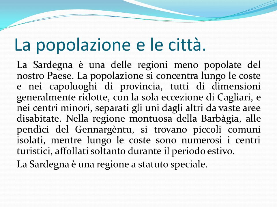 La popolazione e le città.