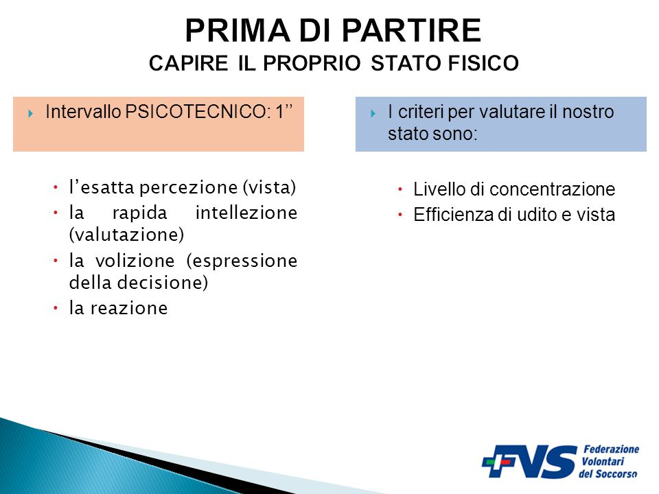 PRIMA DI PARTIRE CAPIRE IL PROPRIO STATO FISICO