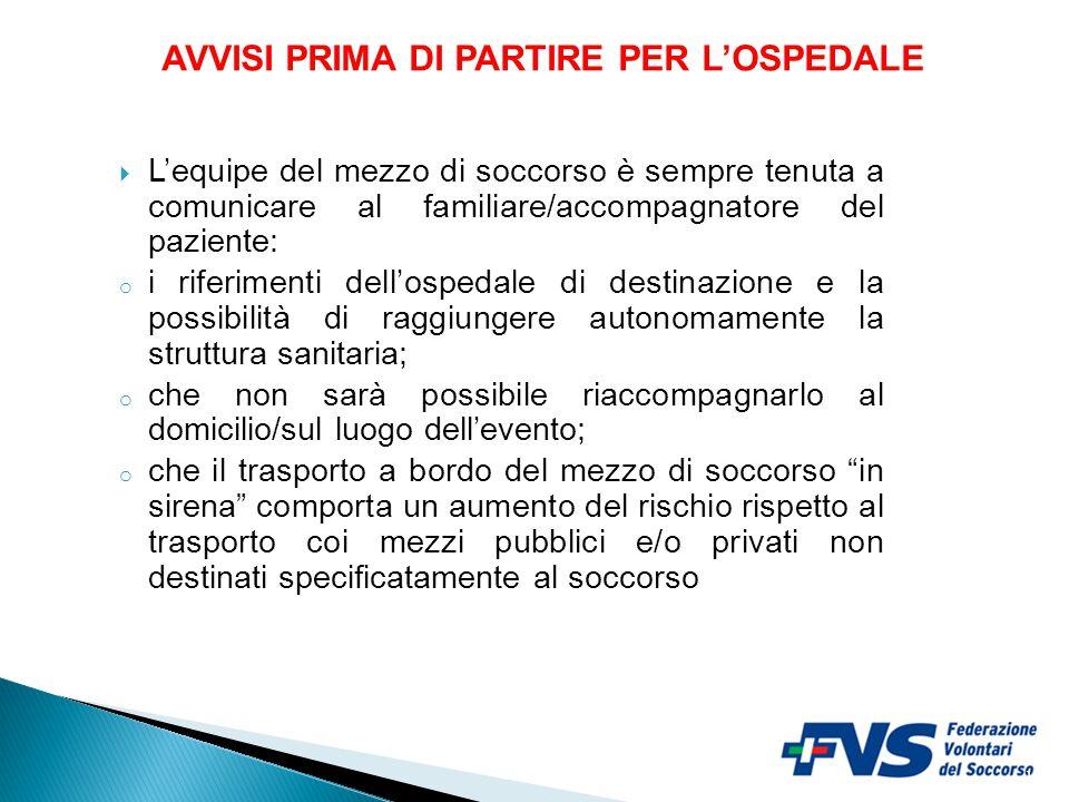 AVVISI PRIMA DI PARTIRE PER L'OSPEDALE