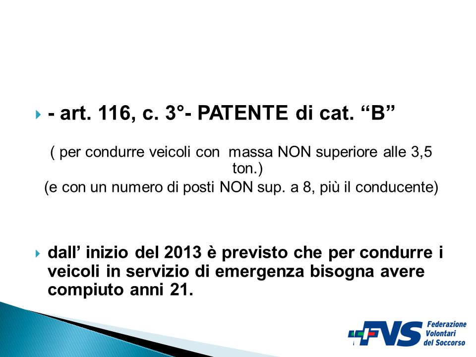 - art. 116, c. 3°- PATENTE di cat. B