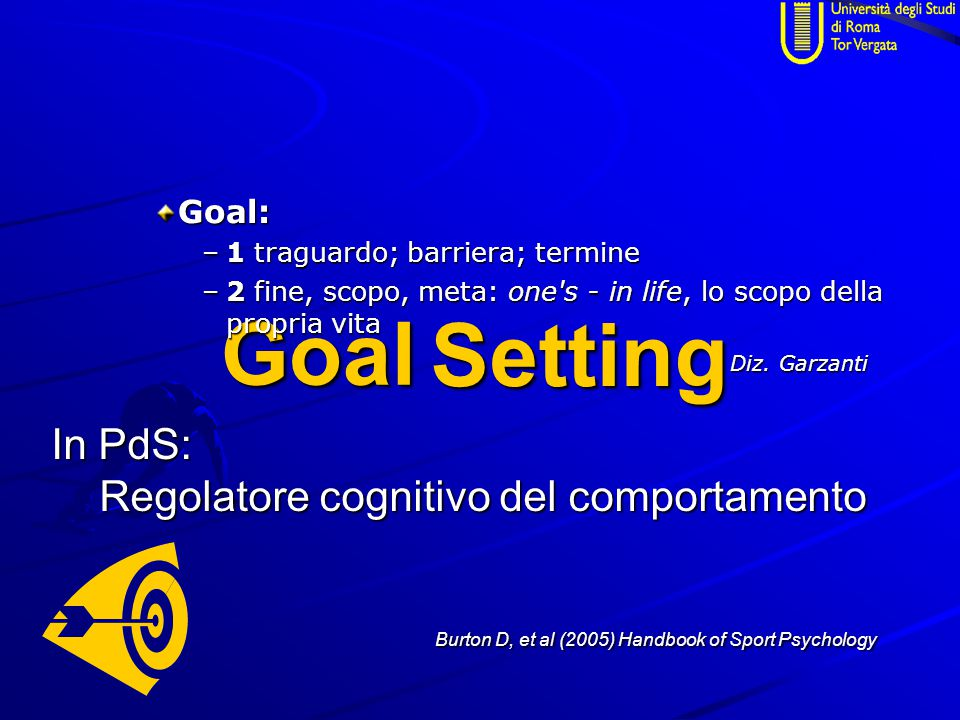 Goal Setting In PdS: Regolatore cognitivo del comportamento