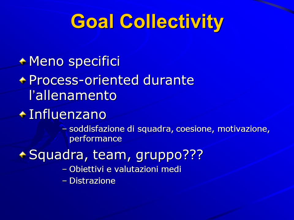 Goal Collectivity Meno specifici