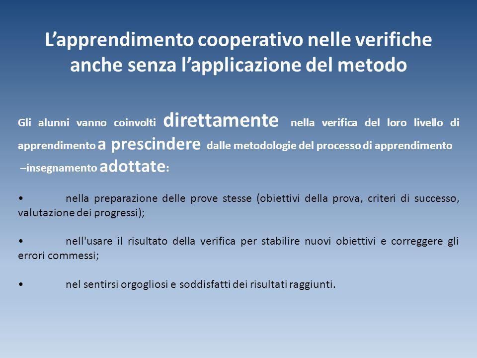 L'apprendimento cooperativo nelle verifiche anche senza l'applicazione del metodo
