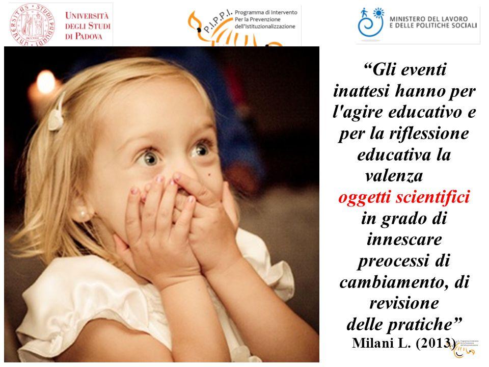 Gli eventi inattesi hanno per l agire educativo e per la riflessione