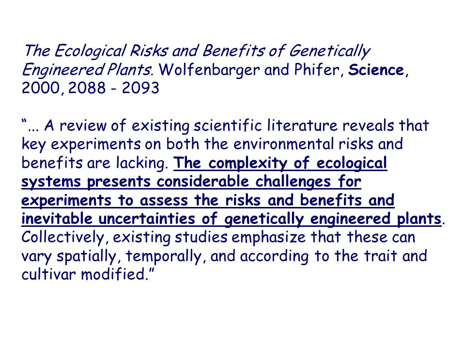 The Ecological Risks and Benefits of Genetically Engineered Plants