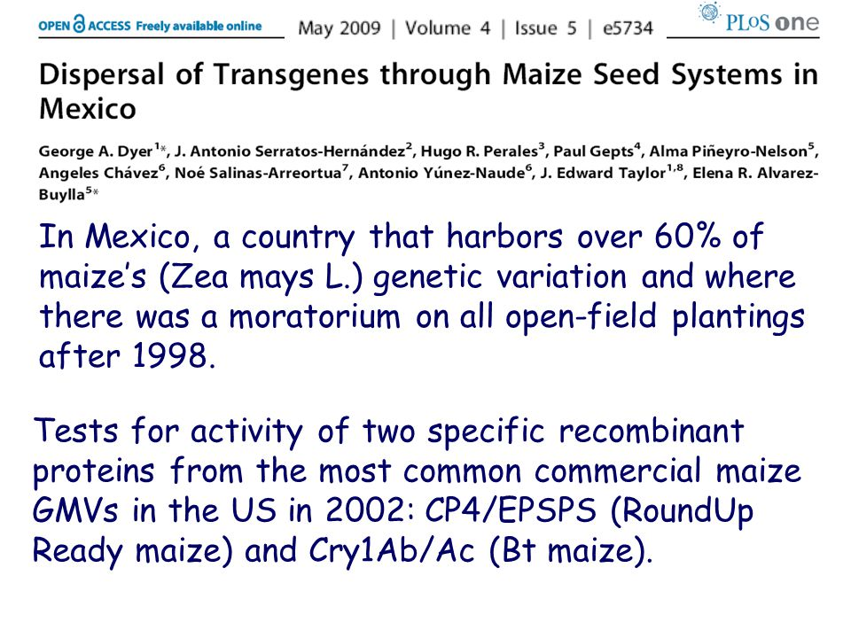 In Mexico, a country that harbors over 60% of maize's (Zea mays L