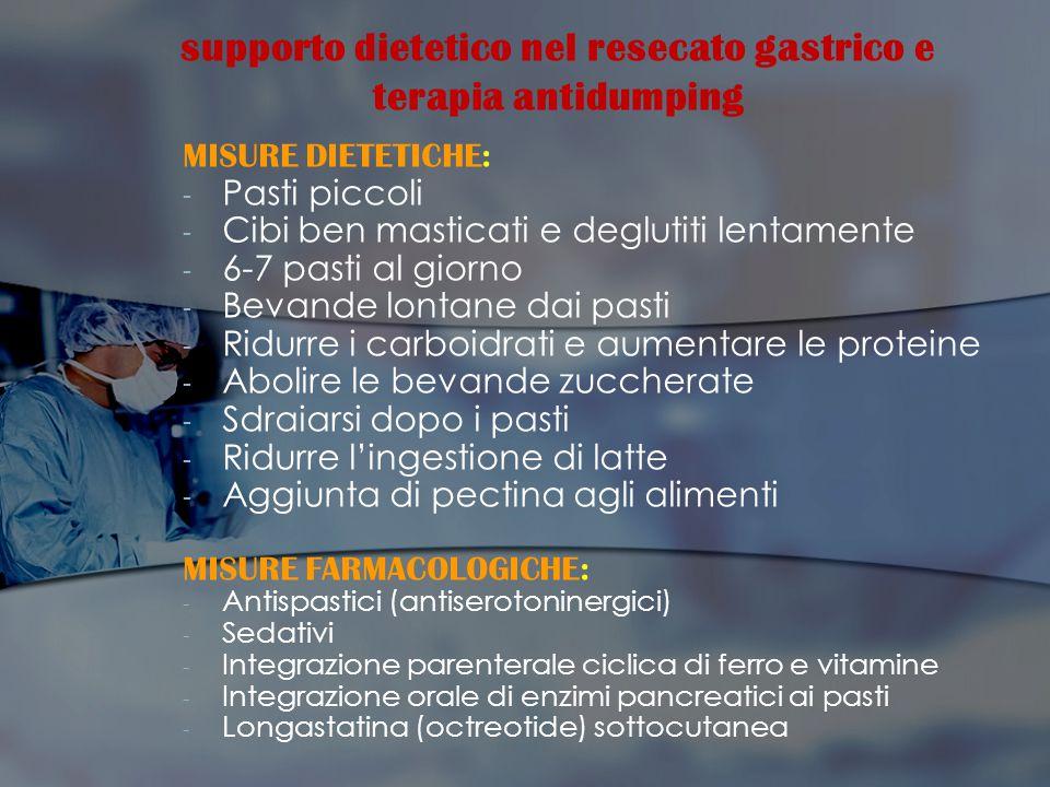 supporto dietetico nel resecato gastrico e terapia antidumping