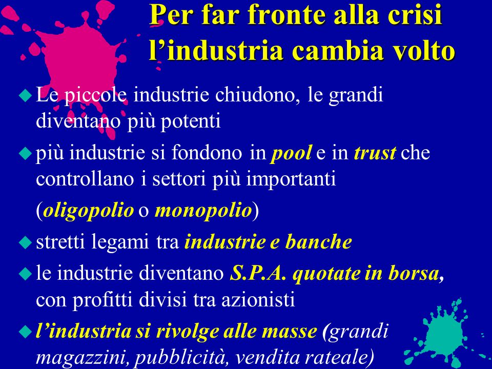 Per far fronte alla crisi l'industria cambia volto