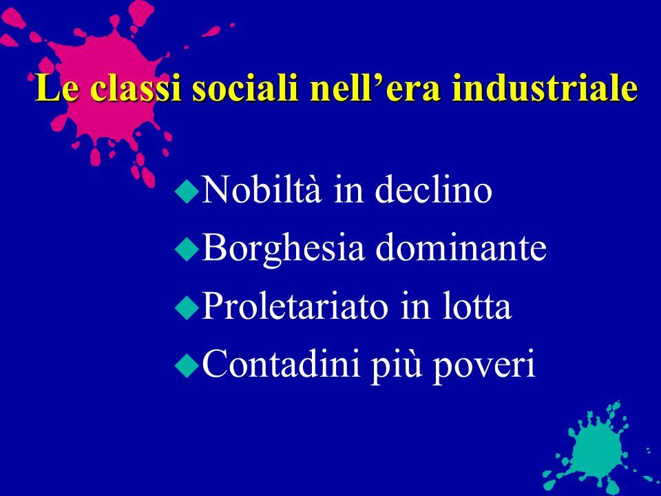 Le classi sociali nell'era industriale