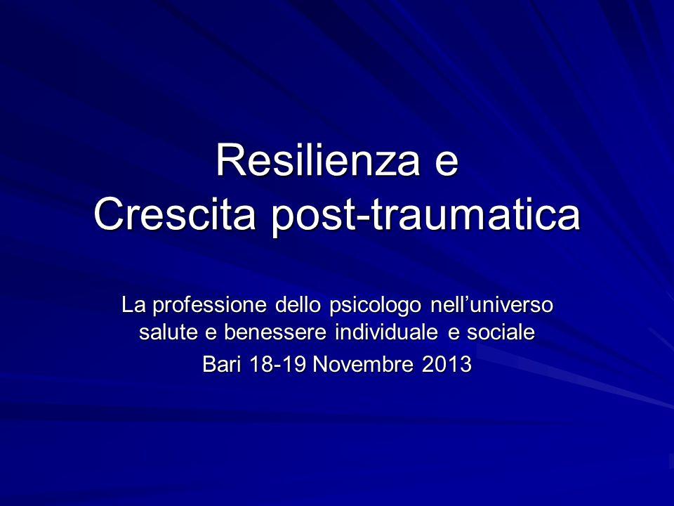 Resilienza e Crescita post-traumatica