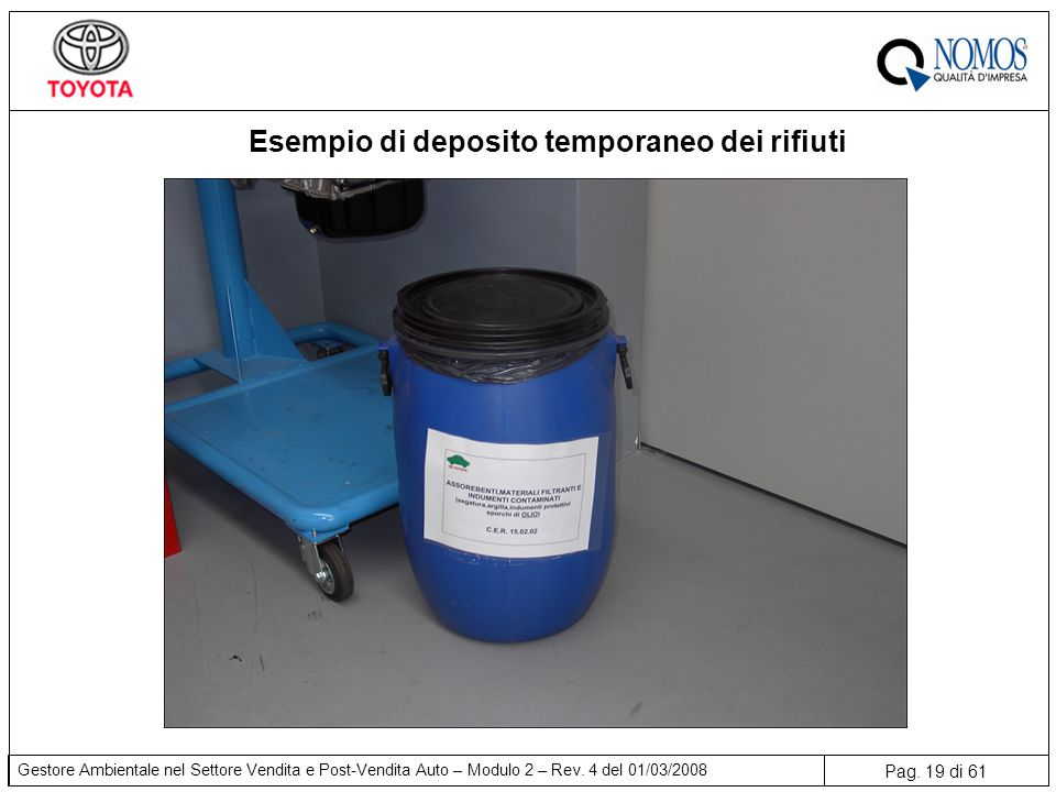 Esempio di deposito temporaneo dei rifiuti