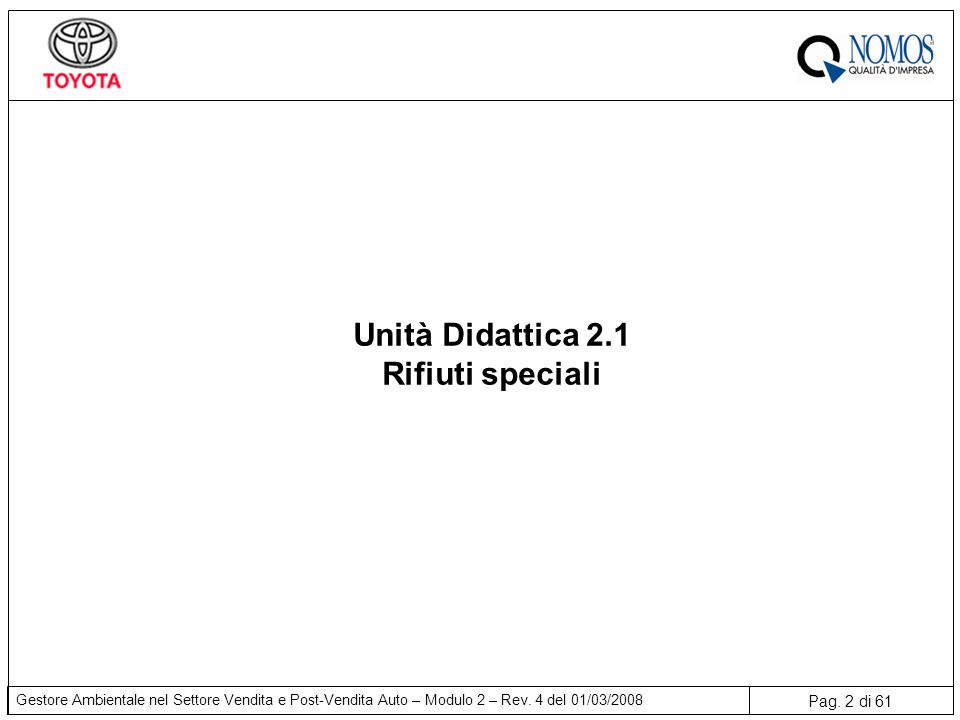 Unità Didattica 2.1 Rifiuti speciali