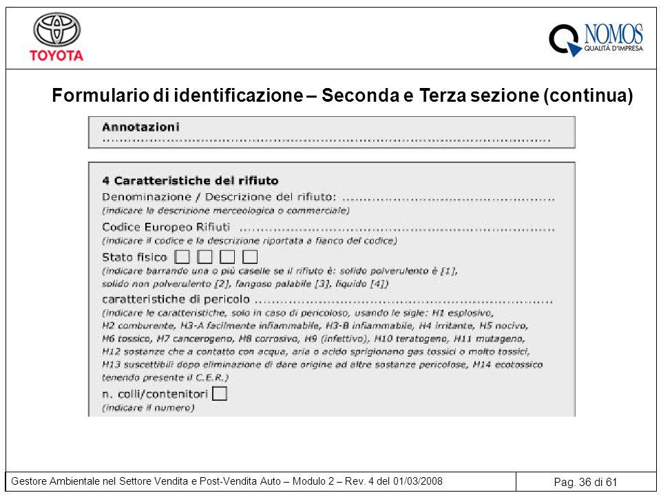 Formulario di identificazione – Seconda e Terza sezione (continua)