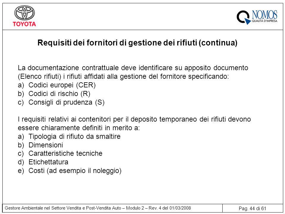 Requisiti dei fornitori di gestione dei rifiuti (continua)