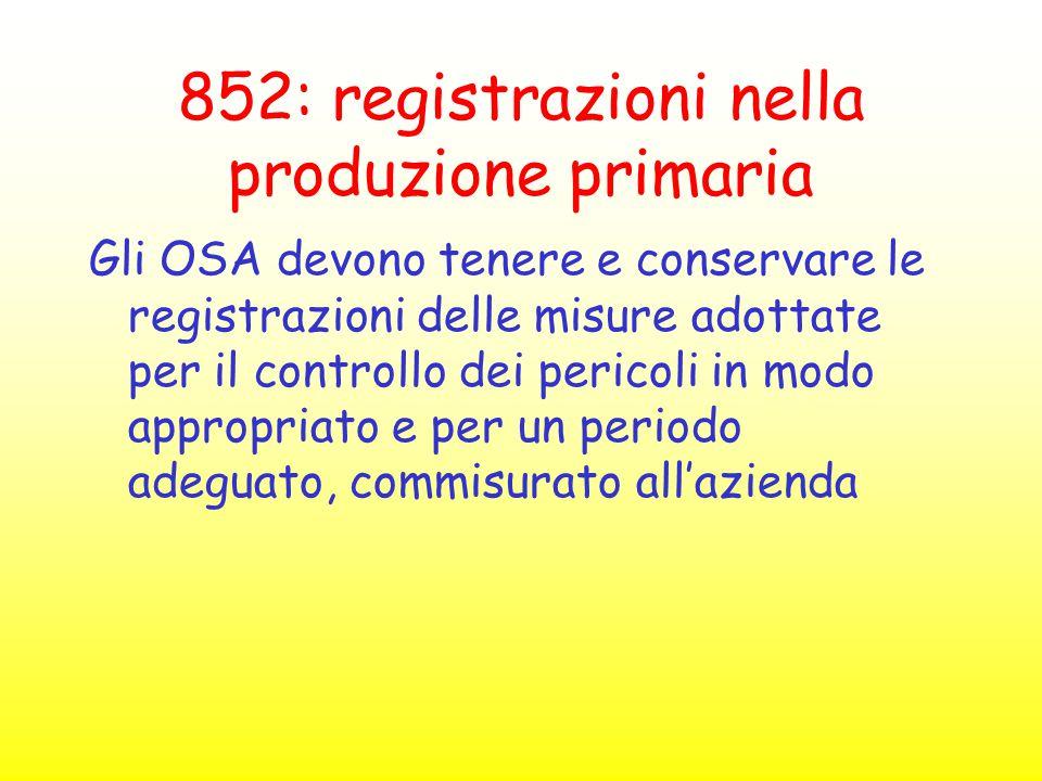 852: registrazioni nella produzione primaria