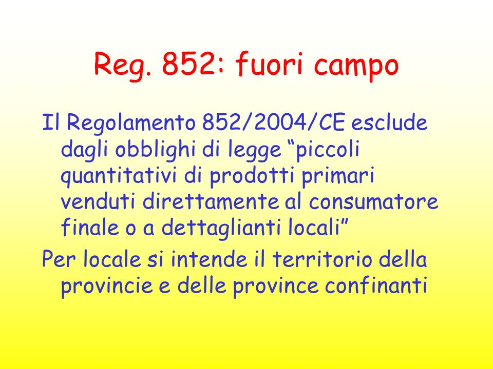 Reg. 852: fuori campo