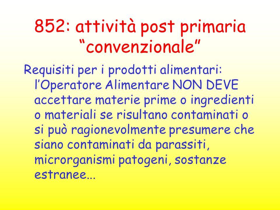 852: attività post primaria convenzionale