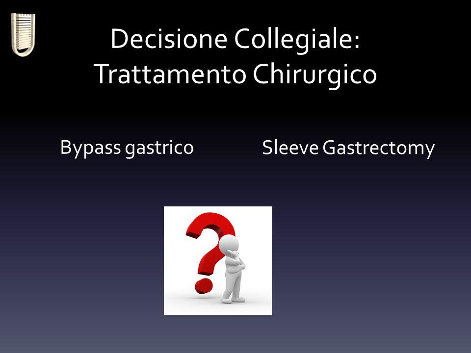 Decisione Collegiale: Trattamento Chirurgico